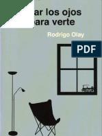 Olay, Rodrigo - Cerrar los ojos para verte