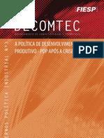 a política de desenvolvimento proditivo - pdp após a crise