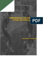 Jogos e Brincadeiras Ludicas Para o Ensino Do Futsal - Luiz Suelanyo