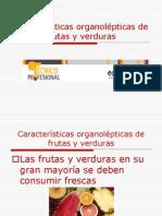 Caracteristicas Organolepticas FRUTAS Y VERDURAS