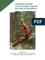 Comunidades Forestales y El Mercadeo de Maderas Tropicales