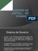 Agentes de justiça