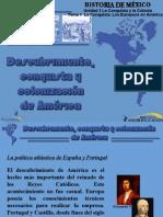 Historia de Mexico i La Conquista y La Colonia