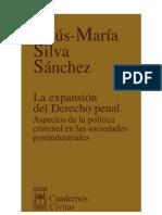 Silva Sanchez, Jesus Maria - La Expansion Del Derecho Penal 1a Edicion