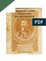 Historia de Carlos Luis Federico de Brandsen - Pablo Martin Aguero