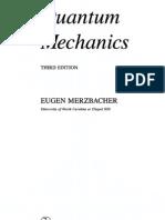 Quantum Mechanics - Third Edition - Eugen Merzbacher