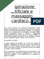 Respirazione Artificiale e Massaggio Cardiaco...