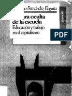 La cara oculta de la escuela Mariano Fernandez Enguita