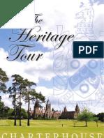 Charterhouse School, The Heritage Tour