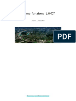 Come funziona LHC?
