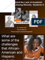 Reasons Behind the Lack of Achievement Among Minority Students
