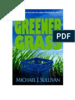 Greener Grass - Michael J. Sullivan