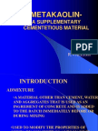 METAKAOLIN -SUPPLEMENTARY CEMENTETIOUS MATERIAL