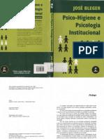 Jose Bleger - Psico Higiene e Psicologia Institucional[1]