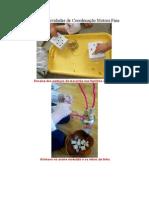 Sugestões de Atividades de Coordenação Motora Fina