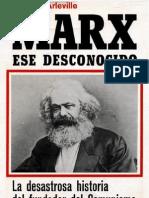 Marx, Ese Desconocido