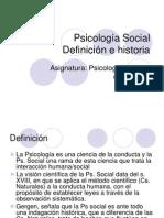 1.- Definicion e Historia de La Psicologia Social