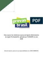 Prova Objetiva Agente Administrativo Pro Saude Ac 2009 Fundape