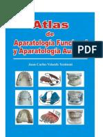 Atlas de Aparatologia Funcional y Aparatologia Auxiliar - Velarde Yositomi