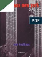 Rem L Koolhaas - Delirious New York