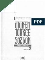Yaşar Çağbayır - Ötüken Türkçe Sözlük 2 Cilt - Orhun Yazıtlarından Günümüze Türkiye Türkçesinin Söz Varlığı