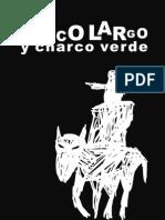 CHICO LARGO Y CHARCO VERDE VERSIÓN ILUSTRADA AGOSTO 2012