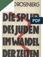 Rosenberg, Alfred - Die Spur Des Juden Im Wandel Der Zeiten (1937, 162 S., Scan, Fraktur)
