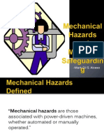 Mechanical Hazards and Machine Safeguarding