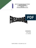 Fresa Dora