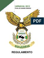 Unidos do Guajuviras - FESTIVAL 2013