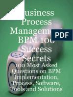 Business Process Management BPM 100 Success Secrets