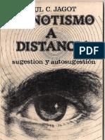 Paul C. Jagot - El Hipnotismo a Distancia(Sugestion y Autosugestion)