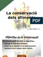 Sistemes de Conservació dels aliments.  Joan Rauet 2n C