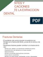 Accidentes y Complicaciones Durante La Exraccion Dental