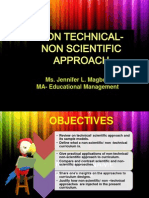 Non Technical, Non Scientific Approach