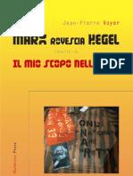 """JEAN-PIERRE VOYER, """"Marx rovescia Hegel"""""""