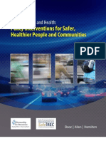 Policy Interventions for Safer, Healthier People & Communities