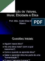Definição de Valores, Moral, Eticidade e
