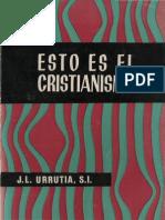 Urrutia, Jose Luis - Esto Es El Cristianismo