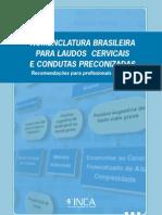 Nomenclatura Bras Para Laudos Cervicais e Condutas Preconizadas