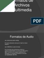 Formatos Multimedia