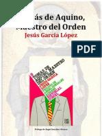 Tomás de Aquino Maestro del Orden - Jesús García López