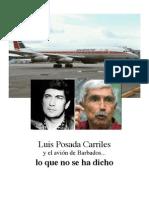 Luis Posada Carriles, Lo que no les dicen