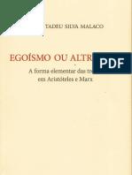 Malaco, Jonas_Egoísmo ou altruísmo