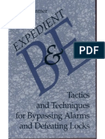 Expedient B&E - Tactics and Techniques for Bypassing Alarms and Defeating Locks