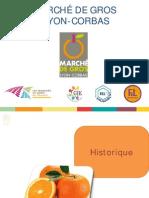MIN - Présentation Marché de Gros Lyon-Corbas