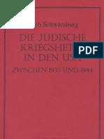 Schwarzburg, Erich - Die Juedische Kriegshetze in Den USA Zwischen 1933 Und 1944 (1944, 42 S., Text)