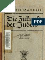 Sombart, Werner - Die Zukunft Der Juden (1912, 100 S., Scan, Fraktur)