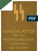 SS - Handblaetter Fuer Die Weltanschauliche Erziehung Der Truppe - Themen 1-5 (Thema 4 Unvollstaendig, 33 S., Scan)