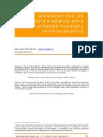 A5 Simulacion Uno Un Encuentro Mediatico Entre Comunicacion Ficcional y Universo Empirico